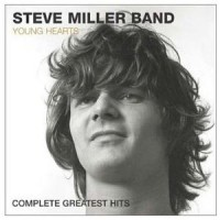 Purchase Steve Miller Band - Young Hearts (Complete Greatest Hits)