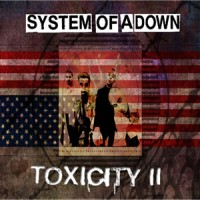 Purchase System Of A Down - Toxicity II
