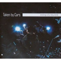 Purchase Taken By Cars - Endings Of A New Kind