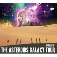Purchase The Asteroids Galaxy Tour - Fruit