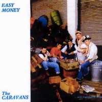 Purchase The Caravans - Easy Money