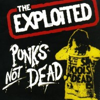 Purchase The Exploited - Punks Not Dead