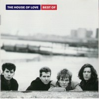 Purchase The House Of Love - Best Of