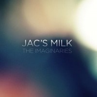 Purchase The Imaginaries - Jac's Milk