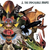Purchase The Impossible Shapes - The Impossible Shapes