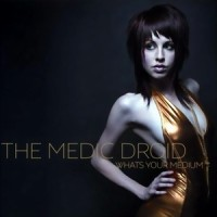 Purchase The Medic Droid - Whats Your Medium