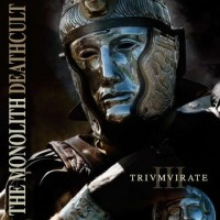 Purchase The Monolith Deathcult - Trivmvirate III