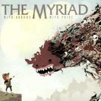 Purchase The Myriad - With Arrows, With Poise