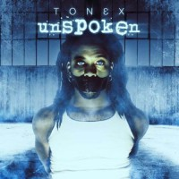 Purchase Tonex - Unspoken