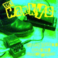 Purchase The Wankys - Weapons Of Musical Destruction