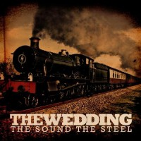 Purchase The Wedding - The Sound, The Steel (EP)