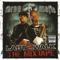 Purchase Three 6 Mafia - Last 2 Walk The Mixtape
