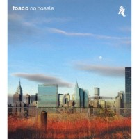 Purchase Tosca - No Hassle (Live)
