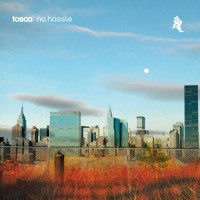 Purchase Tosca - No Hassle CD2