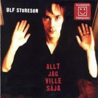 Purchase Ulf Stureson - Allt Jag Ville Säja
