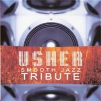 Purchase Usher - Smooth Jazz Tribute