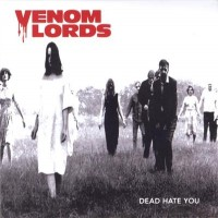 Purchase Venom Lords - Dead Hate You