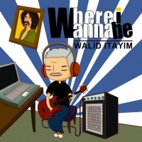 Purchase Walid Itayim - Where I Wanna Be