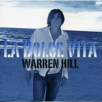 Purchase Warren Hill - La Dolce Vita