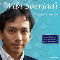 Purchase Wibi Soerjadi - Mother Melodies