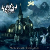 Purchase Wolfchant - Determined Damnation