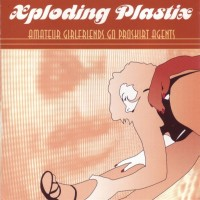 Purchase Xploding Plastix - Amateur Girlfriends Go Proskirt Agents