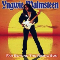 Purchase Yngwie Malmsteen - Far Beyond The Rising Sun