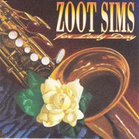 Purchase Zoot Sims - For Lady Day