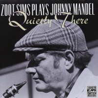 Purchase Zoot Sims - Zoot Sims Plays Johnny Mandel: Quietly There