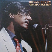 Purchase Bryan Ferry - Let's Stick Together (Vinyl)