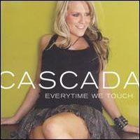 Purchase Cascada - Everytime We Touch