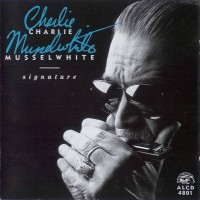 Purchase Charlie Musselwhite - Signature