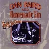 Purchase Dan Baird And Homemade Sin - Feels So Good