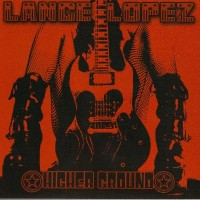 Purchase Lance Lopez - Higher Ground