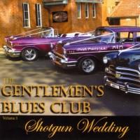 Purchase The Gentlemen's Blues Club - Shotgun Wedding