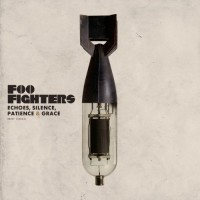 Purchase Foo Fighters - Echoes, Silence, Patience & Grace