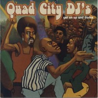 Purchase Quad City DJ's - Get on Up and Dance [7567-82905-2]