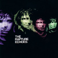Purchase The Rapture - Echoes
