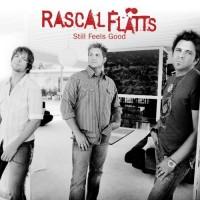 Purchase Rascal Flatts - Still Feels Good