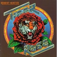 Purchase Robert Hunter - Tiger Rose