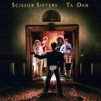Purchase Scissor Sisters - Ta-Dah (FLAC)