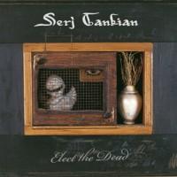 Purchase Serj Tankian - Elect The Dead (Bonus CD)