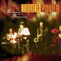 Purchase Tower Of Power - Rhythm & Business