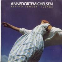 Purchase Anne Dorte Michelsen - Alting Vender Tilbage