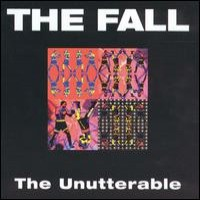 Purchase The Fall - The Unutterable