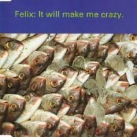 Purchase Felix - It Will Make Me Crazy CDM