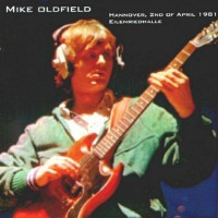 Purchase Mike Oldfield - Live at Hannover 2nd April 1981 CD1