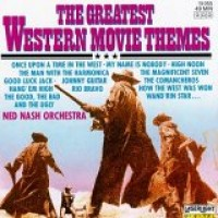 Purchase Ned Nash Orchestra - The Greatest Western Movie Themes