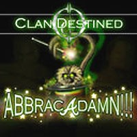 Purchase Clan Destined - Abbracadamn