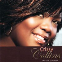 Purchase Crissy Collins - Faith In Progress